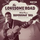"LP - BLOODSHOT BILL  ✧✧""Lonesome Road""✧✧"